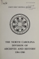 Biennial report of the North Carolina Division of Archives and History [1984-1986]