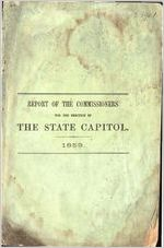 Report of the Commissioners for the Erection of the State Capitol, October 1, 1859
