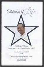 Celebration of life Marty Hardy, sunrise May 4, 1969, sunset February 6, 2017, Saturday, February 11, 2017, 1 p.m., Piney Grove Forest Hills Baptist Church, Pastor James L. Reid, eulogist, 3135 Church Road, Augusta, Ga 30909