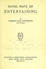 Novel ways of entertaining