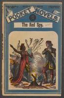 The red spy: a tale of the Mohawk in 1777