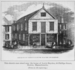 This church once stood near the house of Lewis Hayden, 66 Phillips Street, Boston, Massachusetts