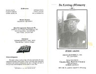 In loving memory of Jesse Akins, Friday, December 27, 1996, at 12:00 noon, Chapel Hill Baptist Church, 5000 Joy Road, Detroit, Michigan, Rev. Dr. LaMont Smith II, officiating