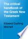The critical handbook of the Greek New testament