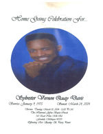 Home going celebration for.... Sylvester Vernon Quan Davis, service, Tuesday, March 30, 2004- 12:00 p.m., the Historical Jeffries Baptist Church, 165 East Hine Mile Rd., Ferndale, Michigan 48220, officiating, Rev. Stanley B. Perry, pastor