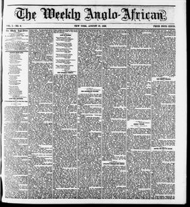 The Weekly Anglo-African. (New York [N.Y.]), Vol. 1, No. 6, Ed. 1 Saturday, August 27, 1859 The Weekly Anglo-African
