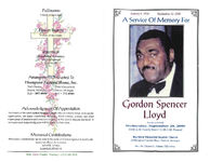A service of memory for Gordon Spencer Lloyd, service to be held, Wednesday, September 20, 2000, 10:00 a.m. family hour- 11:00 a.m. funeral, Hartford Memorial Baptist Church, 18700 James Couzens Hwy Detroit, Michigan, Rev. Dr. Charles G. Adams, officiating