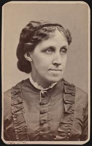 [Louisa May Alcott, writer, abolitionist, and Civil War nurse]