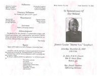 "In remembrance of our beloved, Jimmie Louise ""Mama Lou"" Leaphart, Saturday, December 21, 2002, 2:00 p.m., St. John A.M.E. Church, 406 N. Main Street, Boston, Ga., Rev. Joseph Hankins, officiating minister"