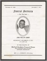 Funeral services for the late John Phelph Gunby, Wednesday, December 12, 1973, at 11:00 a.m., in the chapel of McFall Brothers Funeral Home, 9419 Dexter Boulevard, Detroit, Michigan, Rev. J. L. Roberts, officiating
