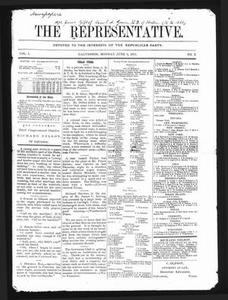The Representative. (Galveston, Tex.), Vol. 1, No. 3, Ed. 1 Monday, June 5, 1871 The Representative