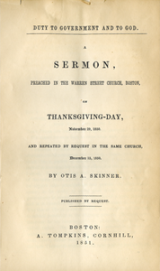 Duty to government and to God: a sermon preached in the Warren Street Church, Boston, on Thanksgiving-Day, November 29, 1850, and repeated by request in the same church, December 15, 1850