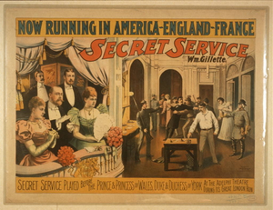 Secret service by Wm. Gillette.