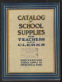 Northwestern School Supply Company, Catalog of School Supplies for Teachers and Clerks, Minneapolis, Minnesota