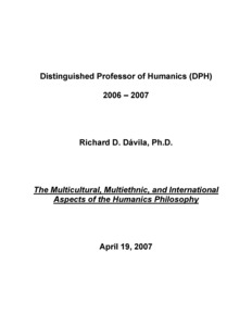 Multicultural, Multiethnic, and International Aspects of the Humanics Philosopy- Richard D. Davila (c. 2007)