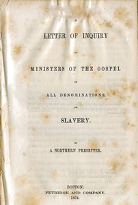 Letter of inquiry to ministers of the Gospel of all denominations, on slavery