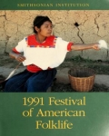 1991 Festival of American Folklife : June 28-July 1, July l4-July 7