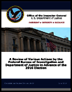 A review of various actions by the Federal Bureau of Investigation and Department of Justice in advance of the 2016 election (June 2018)