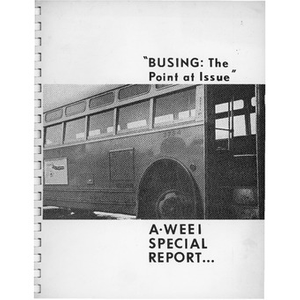 """""""Busing: The point at issue"""": A WEEI special report"""