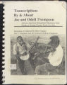 Transcripts By & About Joe and Odell Thompson: African-American String Band Musicians from Northern Orange County, North Carolina
