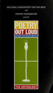 Anthology: poems for Poetry Out Loud : national recitation contest