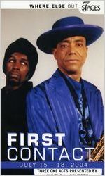 """First Contact: Three One Acts Presented by Cultural Odyssey"" postcard announcing performances, Co-Presented with The National Black Arts Festival, at 7 Stages Theatre, Atlanta, Georgia, July 15 - 18, 2004"