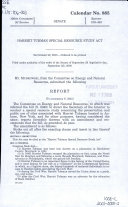 Harriet Tubman Special Resource Study Act : report (to accompany S. 2345)