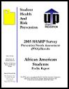 2005 SHARP survey prevention needs assessment (PNA) results : African American students profile report