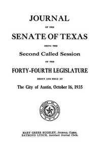 Journal of the Senate of Texas being the Second Called Session of the Forty-Fourth Legislature Journal of the Senate, Texas Legislature Journal of the Senate of Texas being the...session of the...Legislature 44th Legislature of Texas Journal of the Senate of the State of Texas, Legislature 44, Session 2