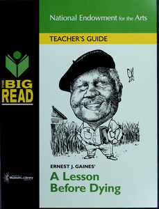 Ernest J. Gaines' A lesson before dying: a teacher's guide