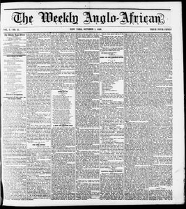 The Weekly Anglo-African. (New York [N.Y.]), Vol. 1, No. 11, Ed. 1 Saturday, October 1, 1859 The Weekly Anglo-African