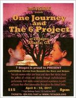 """""""One Journey: Stitching Stories Across the Mexican 'American' Border,"""" and """"The 6 Project,"""" fliers for the performance titled """"Indivisible: Stories Beneath the Stars and Stripes: Women in Social Justice and Performance,"""" featuring Chelsea Gregory and Yadira De La Riva, 7 Stages Theatre, Atlanta, Georgia, April 8 - 10, 2011. (2 leaves)"""