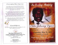 In loving memory Elder Johnny Tyson, Thursday, May 31, 2012, Funeral service: 8:00 p.m. at the United House of Prayer for all People, 2320 Frederick Douglass Boulevard, New York, N.Y. 10027, officiating: St. Elder Smith, pastor