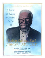 A service of memory, celebrating the life of Bishop Gabriel Fred Crutcher, D.D., L.L.D., service to be held, Friday, March 22, 2002, 11:00 a.m. funeral, Greater Phillips Temple A.O.H. Church, 510 East Bethune. Detroit, Michigan 48202, Bishop G.W. Ayers, officiating