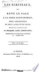 Les écriteaux, ou René Le Sage à la Foire Saint-Germain, pièce anecdotique en deux actes et en prose, mêlée de vaudevilles