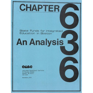 Chapter 636 an analysis: State funds for integrated education in Boston