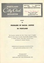 Portland City Club Bulletin: Report on Problems of Racial Justice in Portland, June 14, 1968