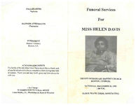Funeral services for Miss Helen Davis, Trinity Missionary Baptist Church, Boston, Georgia, Saturday, December 30, 1995, 1:00 p.m., Elder Frank Goins, officiating