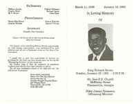In loving memory of King Edward Brown, Sunday, January 19, 1992- 2:30 p.m., Mt. Zion P.B. Church, McKinley Street, Thomasville, Georgia, Elder Jimmy Simmons, officiating minister
