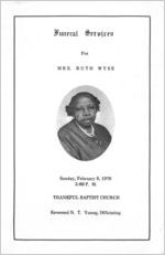 Funeral services for Mrs. Ruth Wyse, Sunday, February 8, 1976, 3:00 p.m., Thankful Baptist Church, Reverend N.T. Young, officiating
