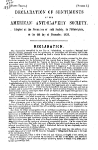 Declaration of sentiments of the American Anti-Slavery Society: adopted at the formation of said Society in Philadelphia on the 4th day of December, 1833