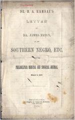 Dr. H.A. Ramsay's letter to Dr. James Bryan, on the Southern Negro, etc., from the Philadelphis Medical and Surgical journal, March 1, 1853