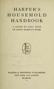 Harper's household handbook: a guide to easy ways of doing woman's work