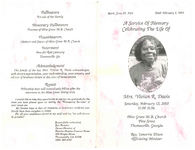 A service of memory, celebrating the life of Mrs. Vivian R. Davis, Saturday, February 12, 2005, 11:00 a.m., Olive Grove M.B. Church, Pine Street, Thomasville, Georgia, Rev. Lenorris Dixon, officiating minister