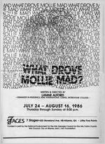 """What Drove Molly Mad?"" by Lamar Alford, program for the performance at 7 Stages Theatre, Atlanta, Georgia, July 24 - August 16, 1986. (8 pages printed on newsprint)"