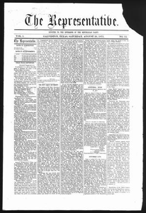The Representative. (Galveston, Tex.), Vol. 1, No. 13, Ed. 1 Saturday, August 26, 1871 The Representative