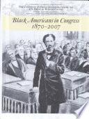 Black Americans in Congress, 1870-2007 /