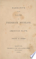 Narrative of the life of Frederick Douglass, an American slave. /