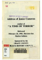 "Address of James Cameron Author of """"A Time of Terror"""" Delivered February 26th, 1983, Sheraton Inn Marion Indiana Sponsored by the Grant County Black History Council"