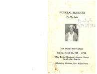 Funeral services for the late Mrs. Pearlie Mae Garland, Sunday, March 6th, 1988- 4 p.m., White Spring Missionary Baptist Church, Gradyville, Georgia, officiating minister, Rev. Willie Perry
